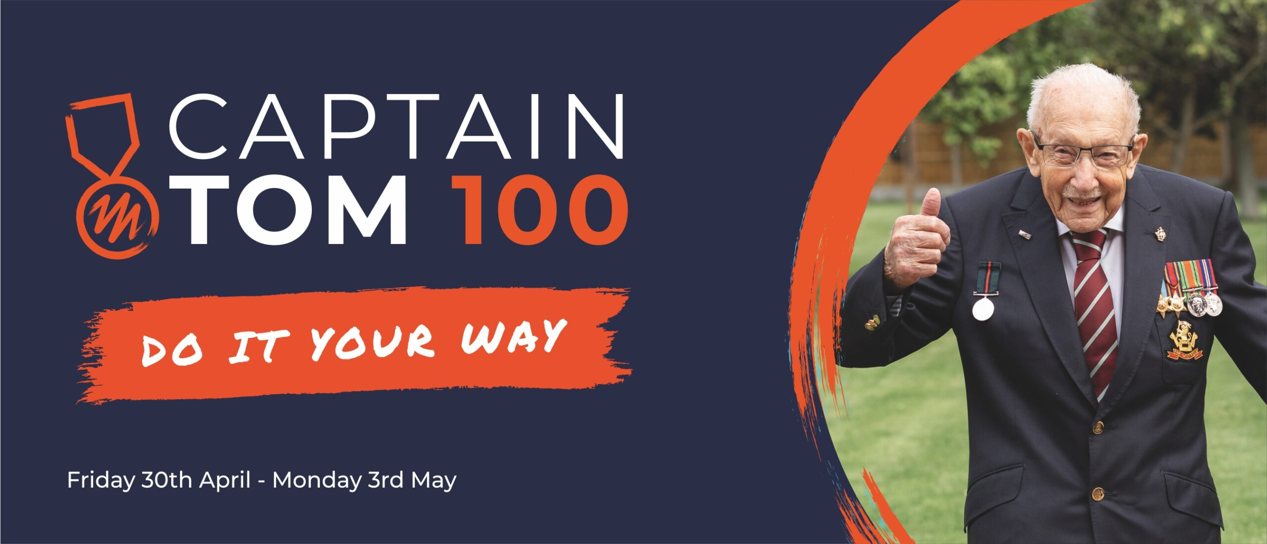 Captain Tom 100 - do it your way, Friday 30 April to Monday 3 May